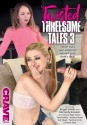 Twisted Threesome Tales 3