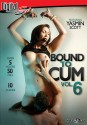 Bound To Cum Vol. 6