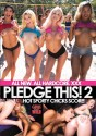 Pledge This! Vol. 2 - Hot Sporty Chicks Score!