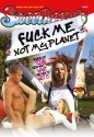 Fuck Me Not My Planet