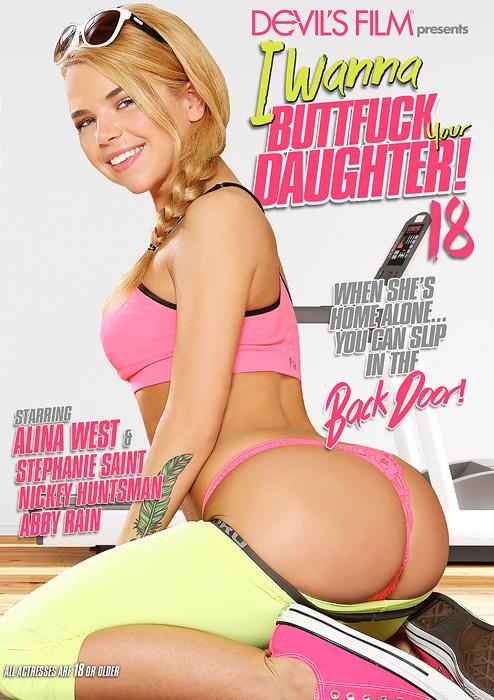 Я Хочу Трахнуть Вашу Дочь В Попу #18 / I Wanna Buttfuck Your Daughter #18 (2015) DVDRip