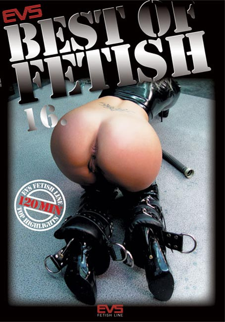 Best of Fetish 16.