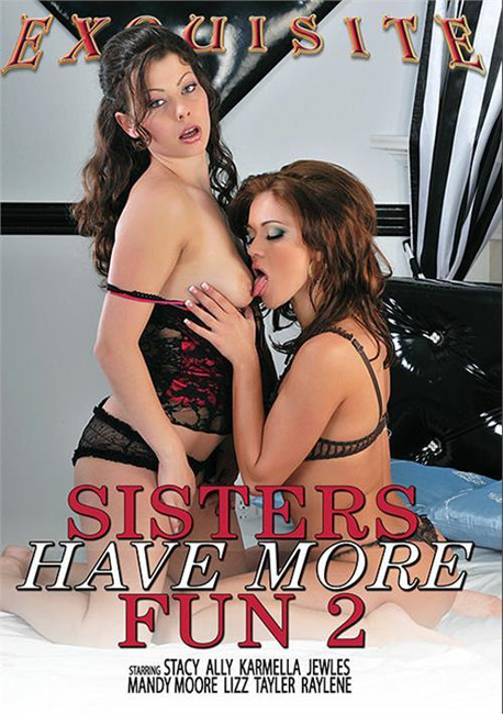 Sisters Have More Fun #2