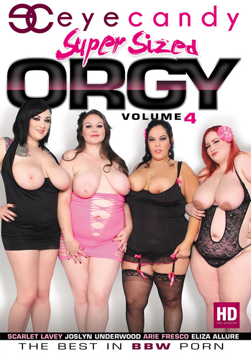 Super Sized Orgy Vol.4