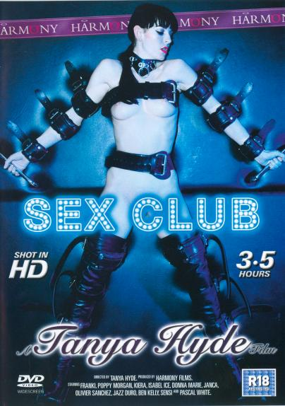 Sex Club-A Tanya Hyde Film