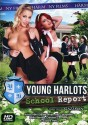 Young Harlots - School Report