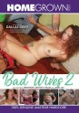 Bad Wives 2