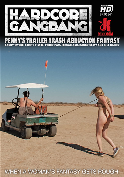 Penny's Trailer Trash Abduction Fantasy