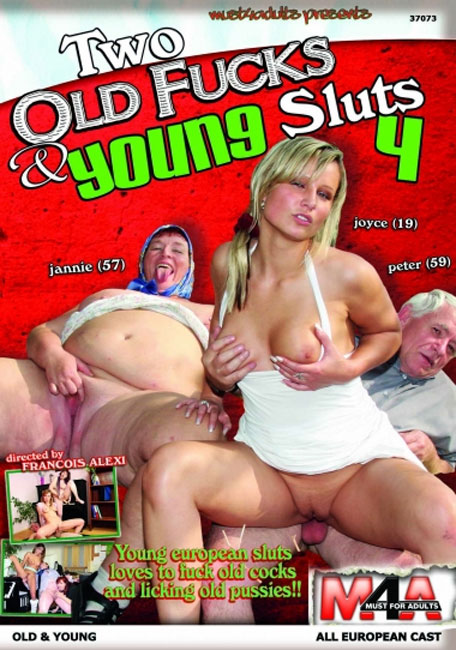 Two Old Fucks & Young Sluts 4