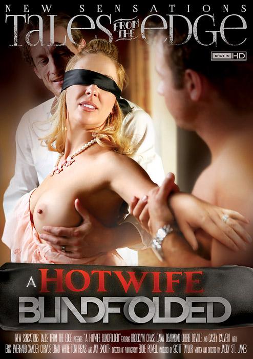 Горячая Жена С Завязанными Глазами / A Hotwife Blindfolded (2015) DVDRip