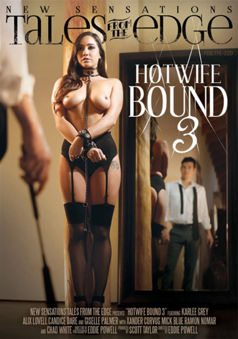 Tales From The Edge - Hotwife Bound #3