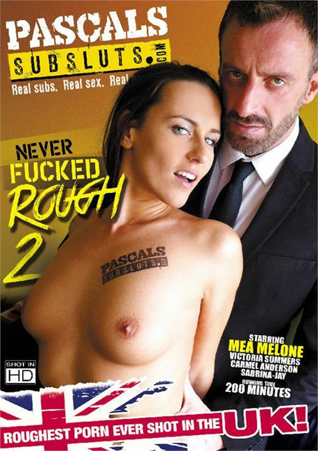 Never Fucked Rough 2
