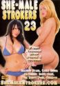 She-Male Strokers #23