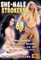 She-Male Strokers 68