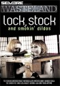 Lock, Stock, & Smoking Dildos