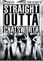 Straight Outta Chatsworth